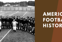 American Football History and Fun Facts