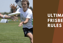 Ultimate Frisbee Rules: The 10 Simple Rules