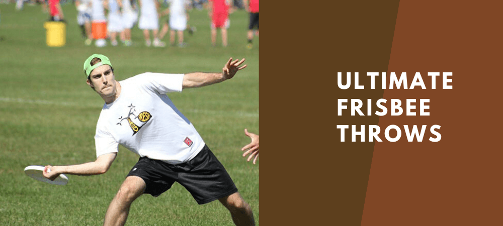 ultimate frisbee throws