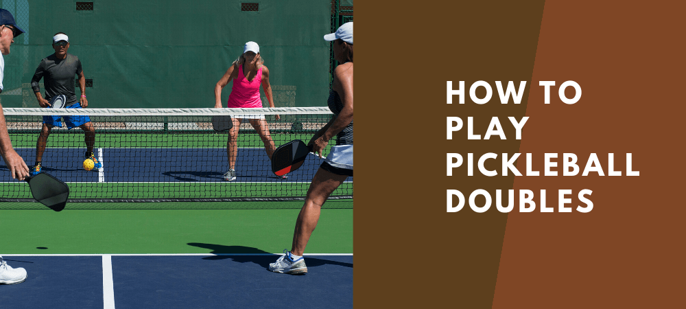 how to play pickleball doubles