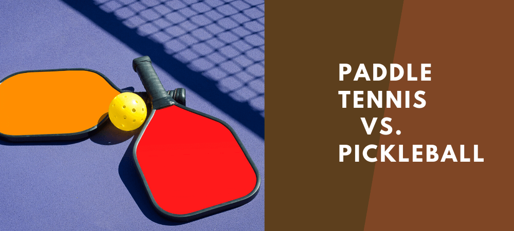 paddle tennis vs pickleball