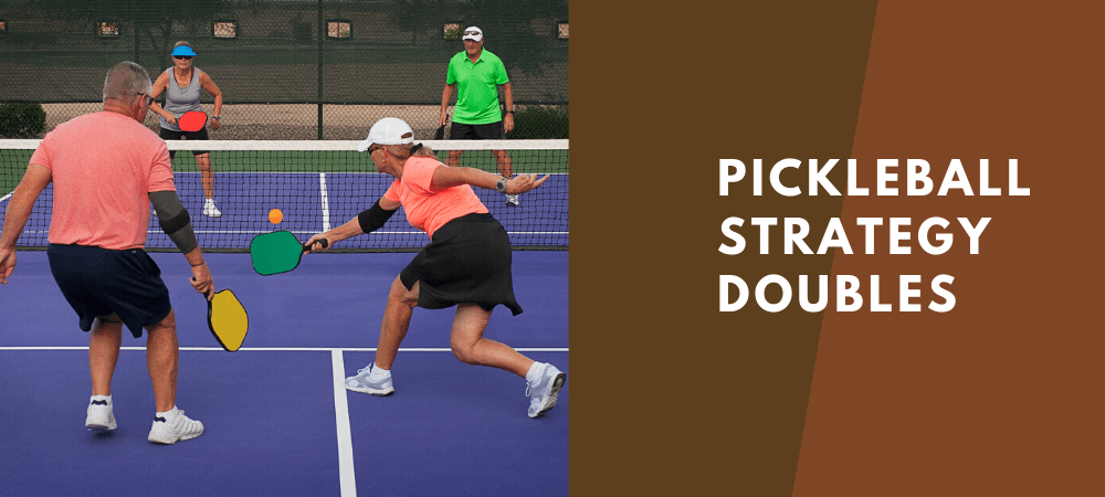 pickleball strategies for doubles
