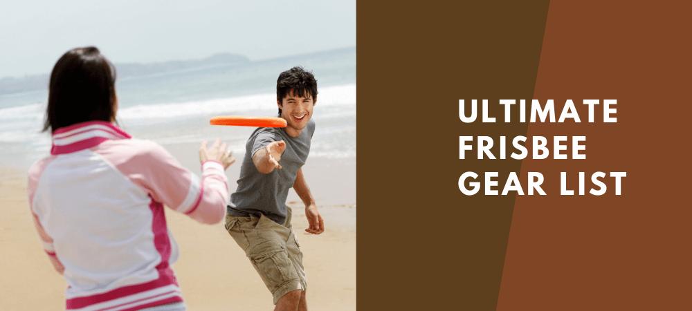 ultimate frisbee gear list
