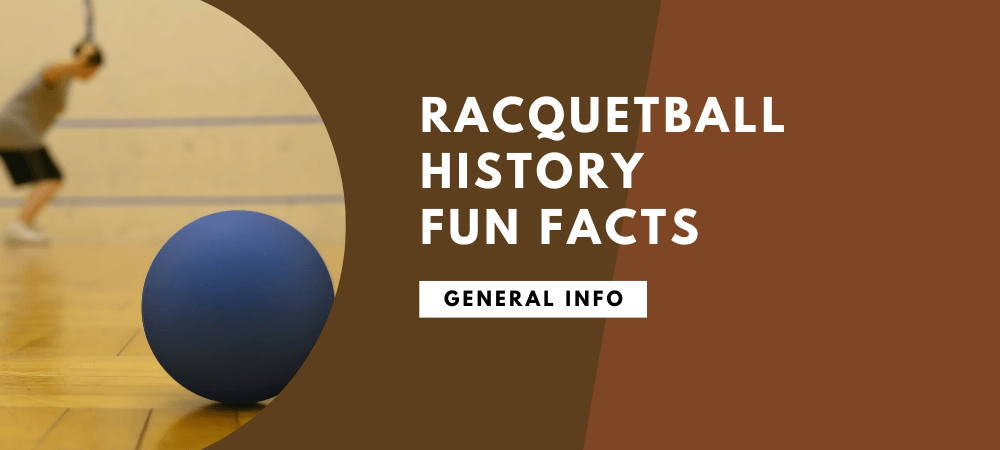 Racquetball History Fun Facts