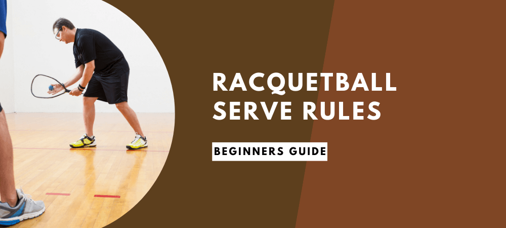 Racquetball Serve Rules