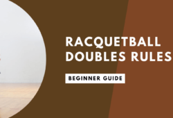Racquetball Doubles Rules: Learn How To Play