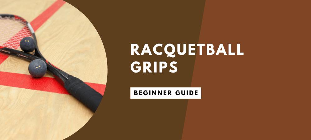 Racquetball Grips